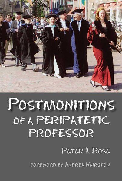 Postmonitions of a Peripatetic Professor