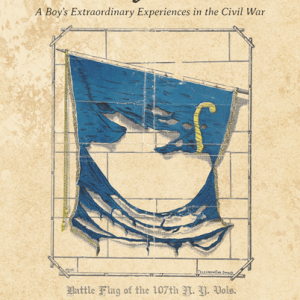 Rufus: A Boy's Extraordinary Experiences in the Civil War