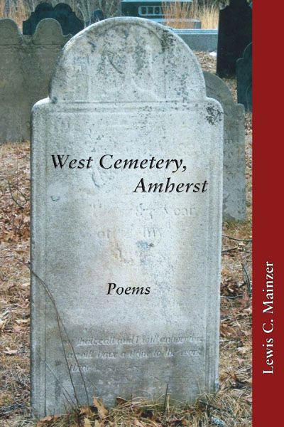 West Cemetery, Amherst: Poems