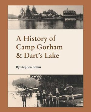 A History of Camp Gorham & Dart's Lake