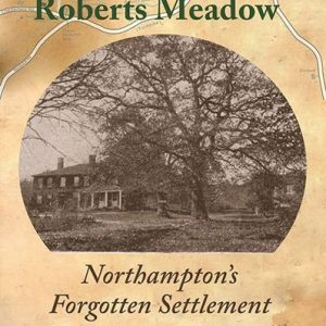 Lost Village of Roberts Meadow
