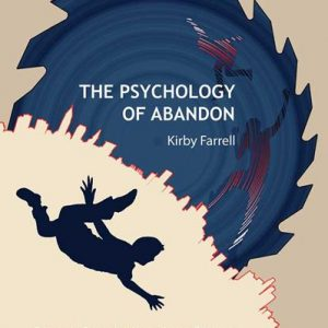 The Psychology of Abandon