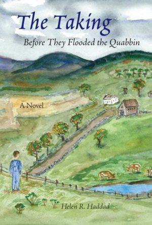 The Taking: Before They Flooded the Quabbin