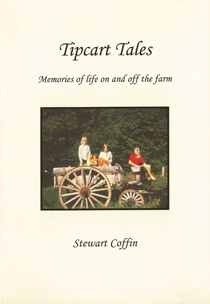 Tipcart Tales: Memories of life on and off the farm