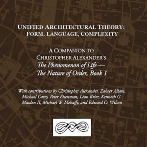 Unified Architectural Theory: Form, Language, Complexity