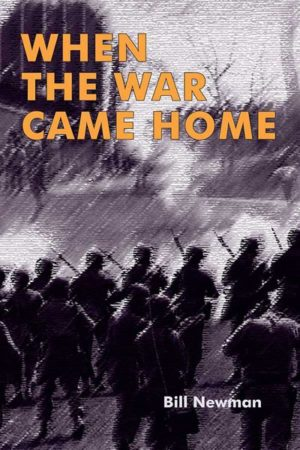 When the War Came Home