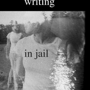 Women Writing in Jail